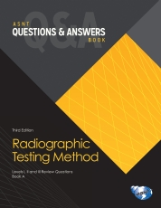 ASNT Questions & Answers Book: Radiographic Testing (RT